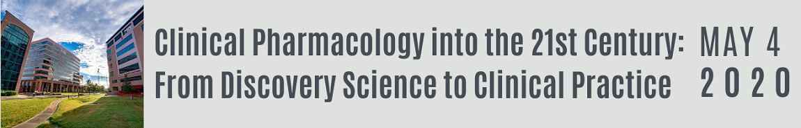 Clinical Pharmacology Into the 21st Century: From Discovery Science to Clinical Practice Banner