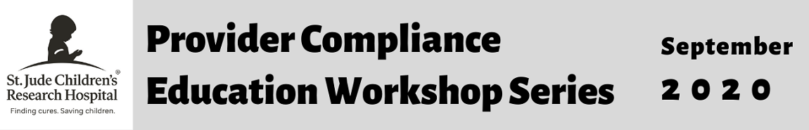 Provider Compliance Education Workshop Series 2020: Quarter 3 Banner