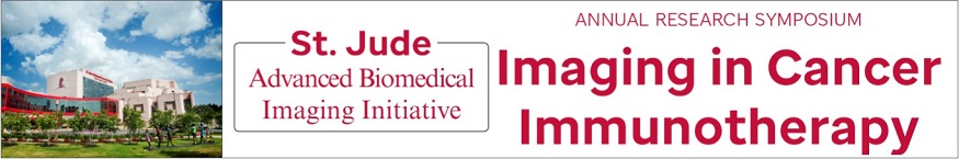 St. Jude Advanced Biomedical Imaging Initiative Annual Research Symposium: Imaging in Cancer Immunotherapy Banner
