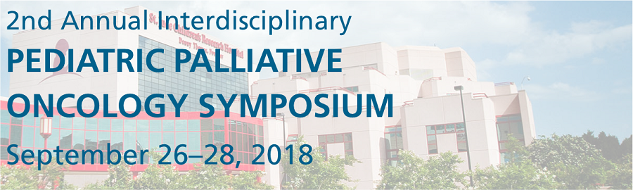 Pediatric Palliative Oncology Symposium 2018 - St Jude